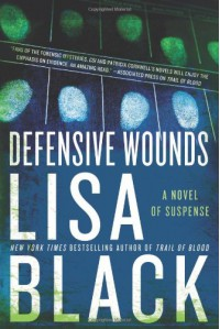 Defensive Wounds: A Novel of Suspense - Lisa Black