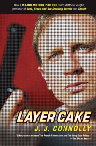 Layer Cake - J.J. Connolly