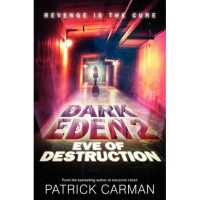 Eve of Destruction - Patrick Carman