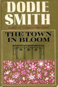 The Town in Bloom - Dodie Smith