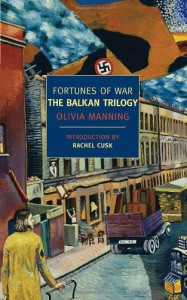 Fortunes of War: The Balkan Trilogy - Rachel Cusk, Olivia Manning