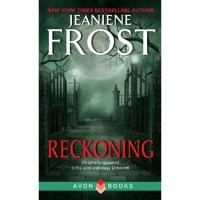 Reckoning: From Unbound (Night Huntress - Complete World 0.5) - Jeaniene Frost