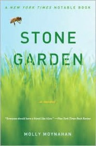 Stone Garden: A Novel - Molly Moynahan