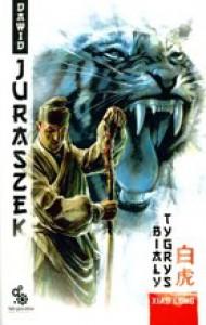 Xiao Long. Biały Tygrys - Dawid Juraszek
