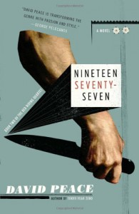 Nineteen Seventy-Seven (Red Riding, #2) - David Peace