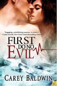 First Do No Evil  - Carey Baldwin
