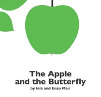 The Apple and the Butterfly - Iela Mari, Enzo Mari