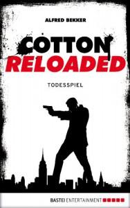 Cotton Reloaded 09: Todesspiel - Alfred Bekker