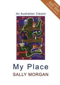 My Place (An Australian Classic) - Sally Morgan