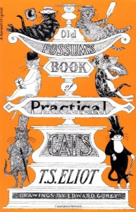 Old Possum's Book of Practical Cats - T.S. Eliot, Edward Gorey
