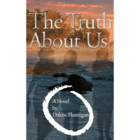 The Truth About Us - Dalene Flannigan