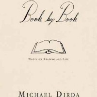 Book by Book: Notes on Reading and Life - Michael Dirda
