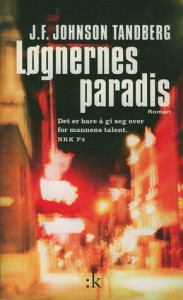 Løgnerens Paradis: Roman (Paperback) - J.F. Johnson Tandberg