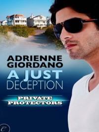 A Just Deception - Adrienne Giordano