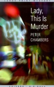 Lady, This is Murder (Thorndike British Favorites) - Peter Chambers
