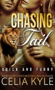 Chasing Tail (Quick & Furry ) (Volume 1) - Celia Kyle