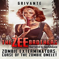 The Zee Brothers : Zombie Exterminators - Grivante