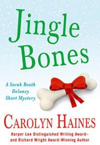 Jingle Bones  - Carolyn Haines