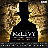 McLevey: The Collected Editions: Series 11 and 12 - Brian  Cox, Siobhan Redmond, David Ashton, Bbc Radio 4