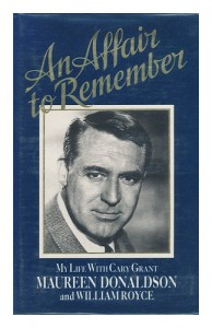An Affair to Remember: My Life with Cary Grant - Maureen DONALDSON