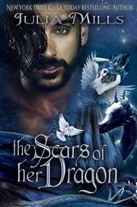 The Scars of Her Dragon (Dragon Guard Series Book 14) - Julia Mills, Linda Boulanger, Lisa Miller, Golden Czermak