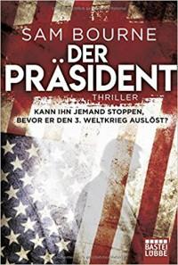 Der Präsident: Thriller - Sam Bourne, Ruggero Leò
