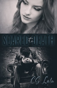Scared To Death - C.S. Latu