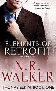 Elements of Retrofit (Thomas Elkin Book 1) - N.R. Walker