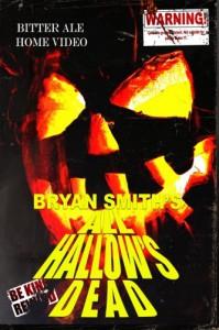 All Hallow's Dead - Bryan Smith