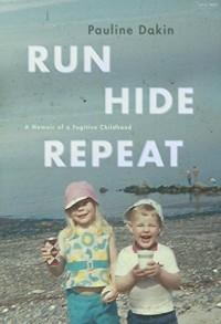 Run Hide Repeat - Pauline Dakin