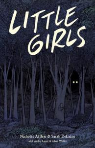 Little Girls - Nicholas Aflleje, Sarah Delaine, Adam Wollet, Ashley Lanni