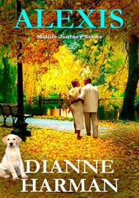 ALEXIS: Midlife Journey Series - Dianne Harman