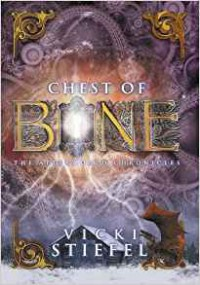 Chest of Bone (The Afterworld Chronicles) - Vicki Stiefel