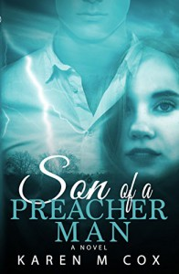 Son of a Preacher Man: A Novel - Karen M. Cox