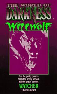 Werewolf: Watcher - Charles L. Grant