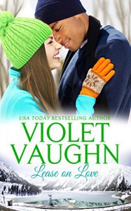 Lease on Love (Snow-Kissed Love Book 2) - Violet Vaughn