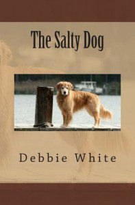 The Salty Dog - Debbie   White