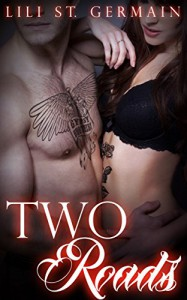 Two Roads (Gypsy Brothers Book 6) - Lili St. Germain, L B Cover Art Designs, Marion Fuller Archer