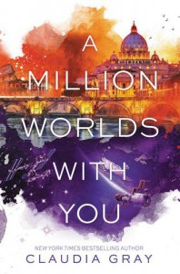A Million Worlds with You (Firebird) - Claudia Gray