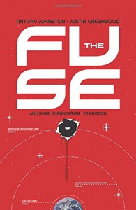 The Fuse Volume 1: The Russia Shift - Justin Greenwood, Antony Johnston