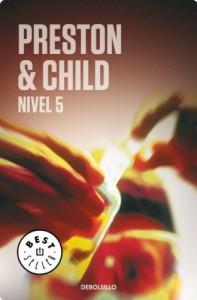 Nivel 5 (Bestseller (debolsillo)) (Spanish Edition) - Douglas Preston;Lincoln Child