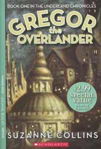 Gregor the Overlander - Suzanne  Collins