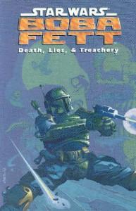 Death, Lies, and Treachery (Star Wars: Boba Fett) - John Wagner, Cam Kennedy