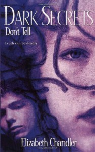 Don't Tell - Elizabeth Chandler