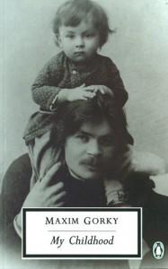 My Childhood - Maxim Gorky, Ronald Wilks