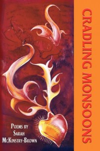 Cradling Monsoons - Sarah McKinstry-Brown