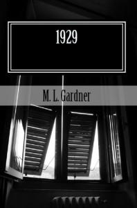 1929 (Jonathan's Cross) - M.L. Gardner