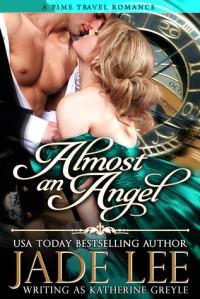Almost an Angel - Jade Lee