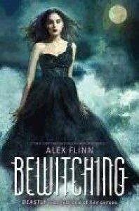 Bewitching (Kendra Chronicles) - Alex Flinn