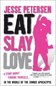 Eat Slay Love - Jesse Petersen